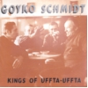 Goyko Schmidt - Kings of Uffta Uffta - CD