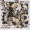 Crossfire / Street Soldiers - Split - 7""