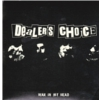 Dealer's Choice - War in my head - 7""