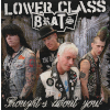 Lower Class Brats - Thoughts About You - 7""