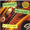 Bystreet / The Zapoy - Oi! ain't mad - 7""