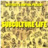 Bystreet / Control - Subculture Life - 7""