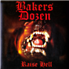 Bakers Dozen - Raise Hell - 7""