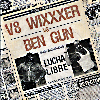 Ben Gun / V8 Wixxxer - Split - CD