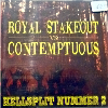 Contemptuous / Royal Stakeout - Split - CD